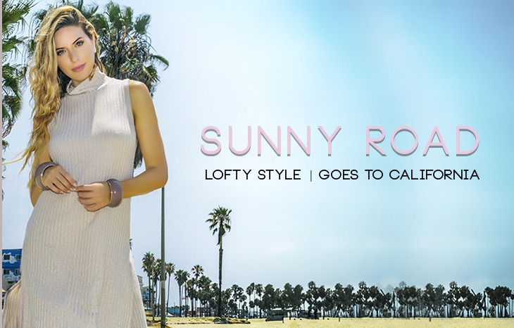 Lofty Style Goes to California